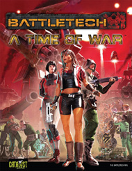 A Time of War: The BattleTech RPG
