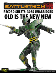 Record Sheets: 3085 Unabridged — Old is the New New