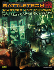 Masters & Minions: The StarCorps Dossiers