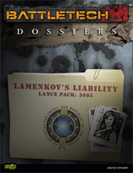 Lance Pack Dossiers: Lamenkov's Liability