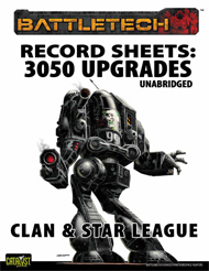 Record Sheets: 3050 Upgrade Unabridged, Clan & Star League