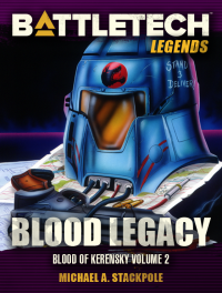 Blood Legacy: Blood of Kerensky 2