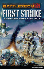 First Strike: BattleCorps Compilation Vol 2