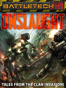Onslaught: Tales of the Clan Invasion!