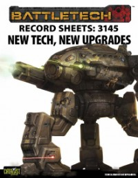 Record Sheets: 3145 New Tech, New Upgrades