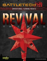 Operation Turning Point: REVIVAL Trials