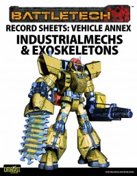 Record Sheets: Vehicle Annex, IndustrialMechs & Exoskeletons
