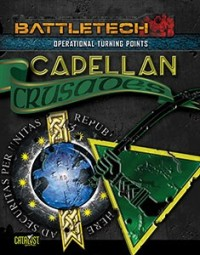 Turning Points: Capellan Crusades