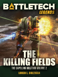 The Killing Fields: Capellan Solution 2