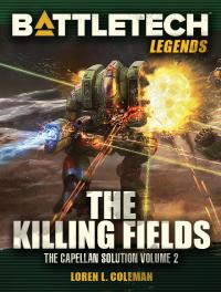 The Killing Fields: Capellan Solution 2
