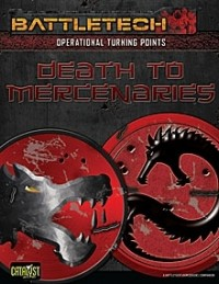 Operational Turning Points: Death to Mercenaries