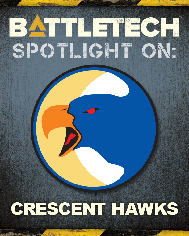 BattleTech Spotlight On: Crescent Hawks